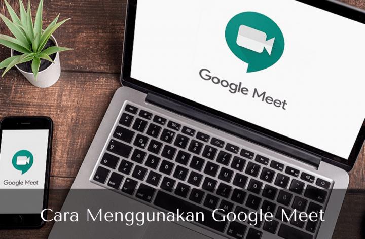 Cara Menggunakan Aplikasi Google Meet - Muhamad Ridwan