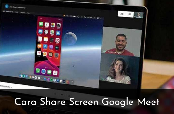 Cara Share Screen Google Meet - Muhamad Ridwan