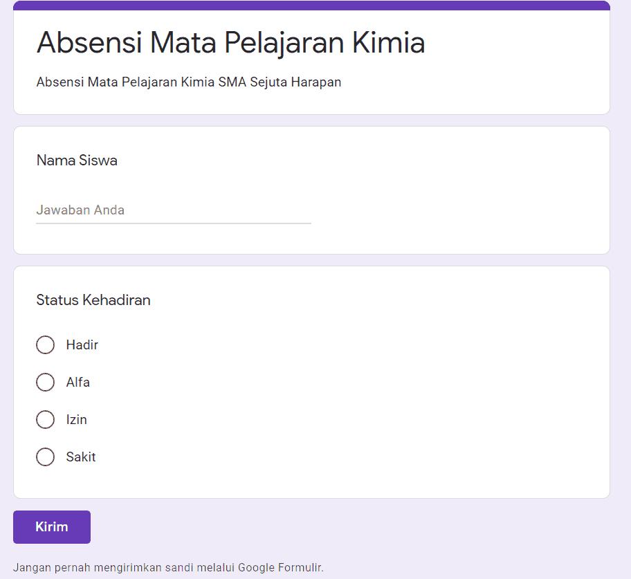 Tampilan Absensi Kelas Menggunakan Google Form